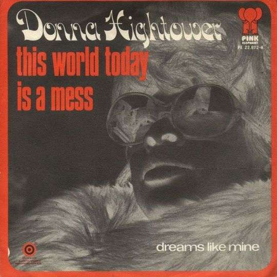 Coverafbeelding Donna Hightower - This World Today Is A Mess