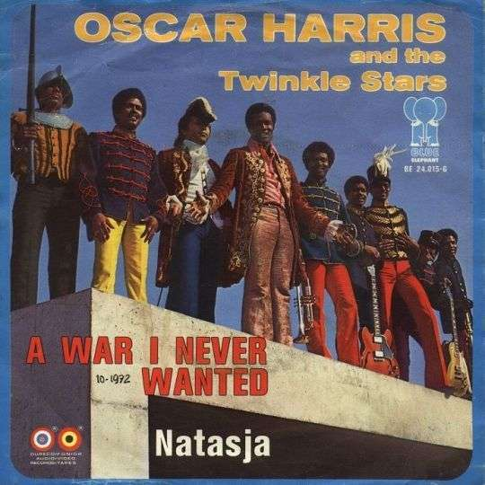 Coverafbeelding A War I Never Wanted - Oscar Harris And The Twinkle Stars