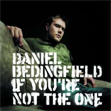 Coverafbeelding Daniel Bedingfield - If You're Not The One