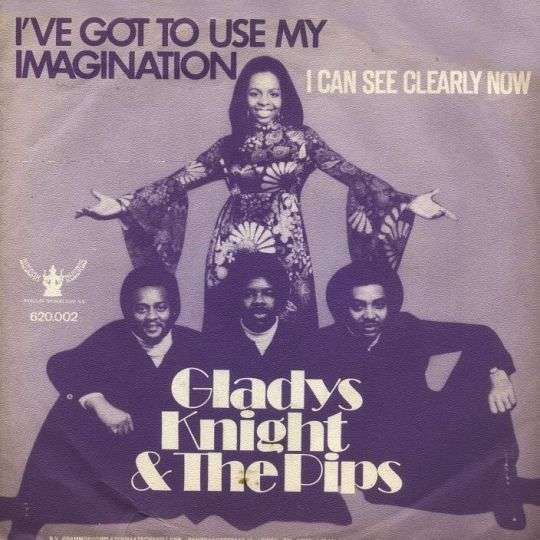 Coverafbeelding I've Got To Use My Imagination - Gladys Knight & The Pips