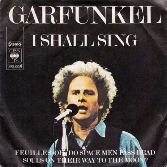 Coverafbeelding I Shall Sing - Garfunkel
