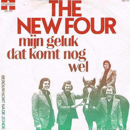 Coverafbeelding Mijn Geluk Dat Komt Nog Wel - The New Four