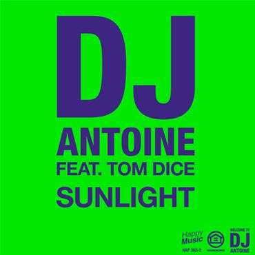 Coverafbeelding DJ Antoine feat. Tom Dice - Sunlight