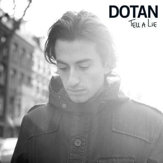 Coverafbeelding Dotan - Tell a lie