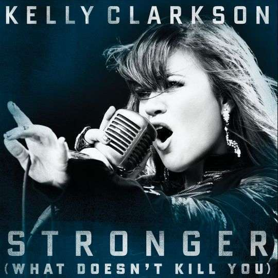 Coverafbeelding Stronger (What Doesn't Kill You) - Kelly Clarkson