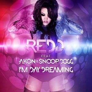Coverafbeelding Redd feat Akon & Snoop Dogg - I'm day dreaming