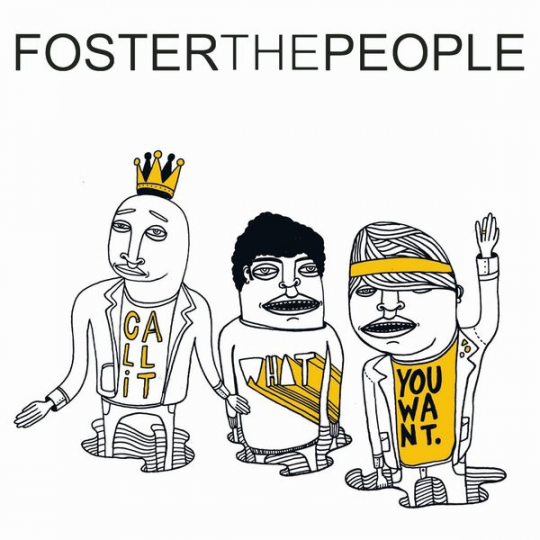 Coverafbeelding Call It What You Want - Foster The People