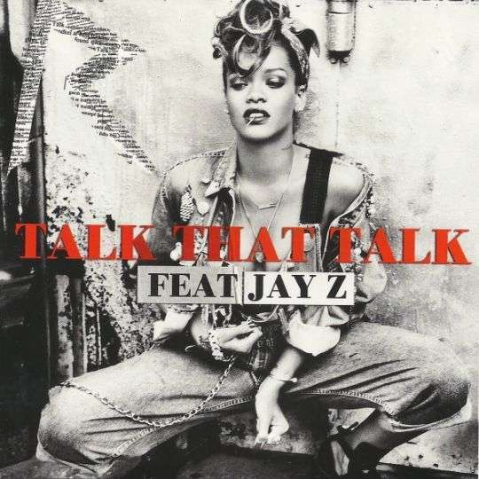 Coverafbeelding Talk That Talk - Rihanna Feat. Jay-z