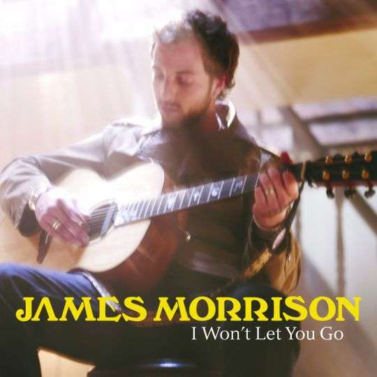 Coverafbeelding I Won't Let You Go - James Morrison