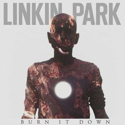 Coverafbeelding Burn It Down - Linkin Park