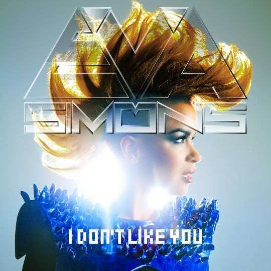 Coverafbeelding I Don't Like You - Eva Simons