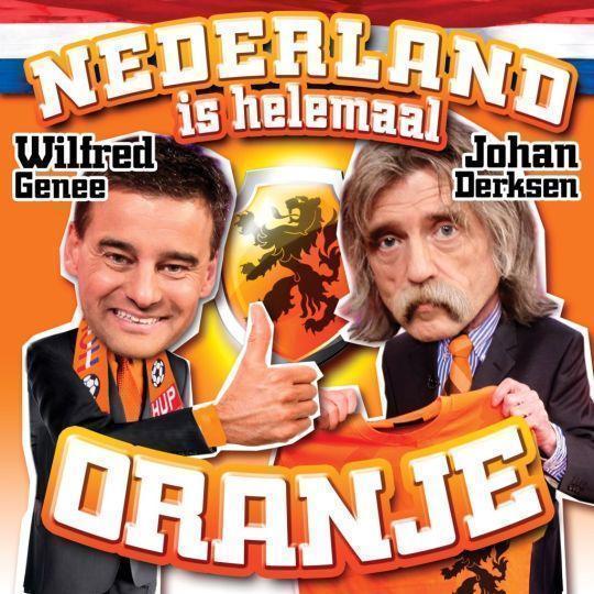 Coverafbeelding Nederland Is Helemaal Oranje - Wilfred Genee & Johan Derksen