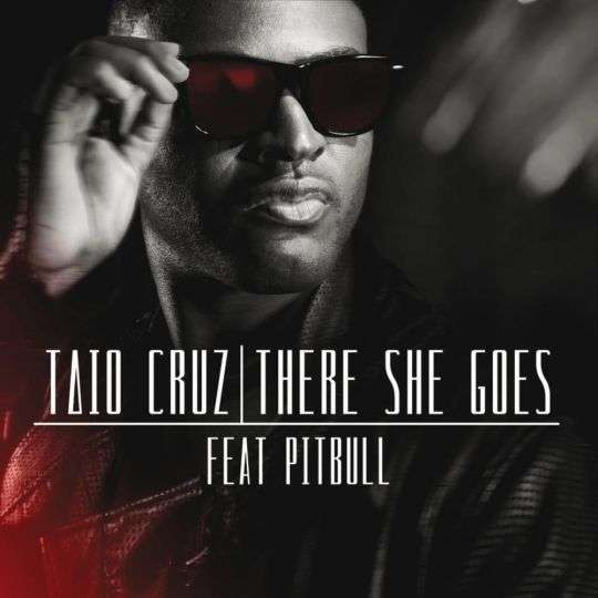 Coverafbeelding There She Goes - Taio Cruz Feat Pitbull
