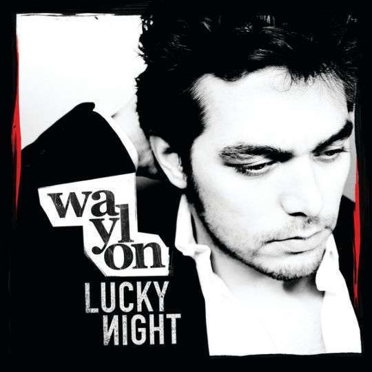 Coverafbeelding Lucky Night - Waylon