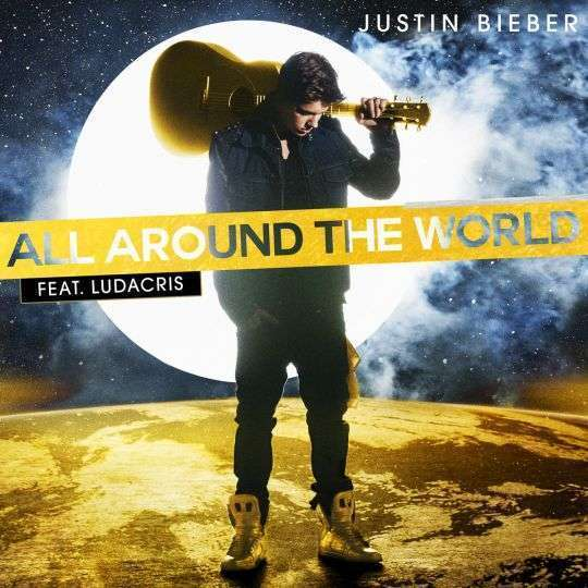 Coverafbeelding Justin Bieber feat. Ludacris - All Around The World