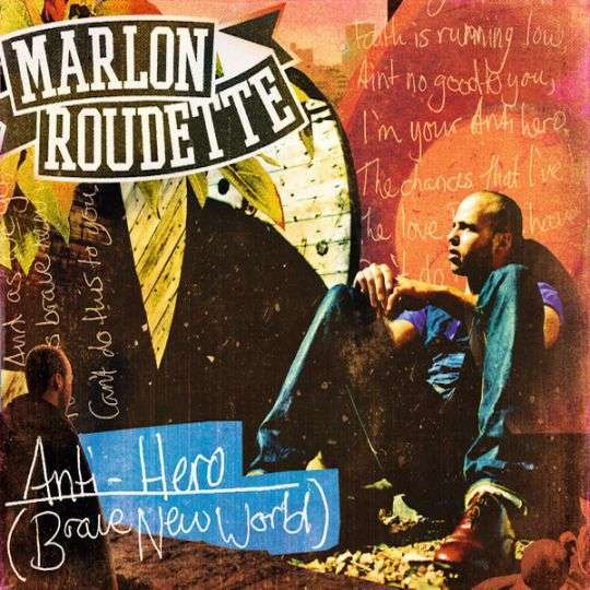 Coverafbeelding Anti-hero (Brave New World) - Marlon Roudette