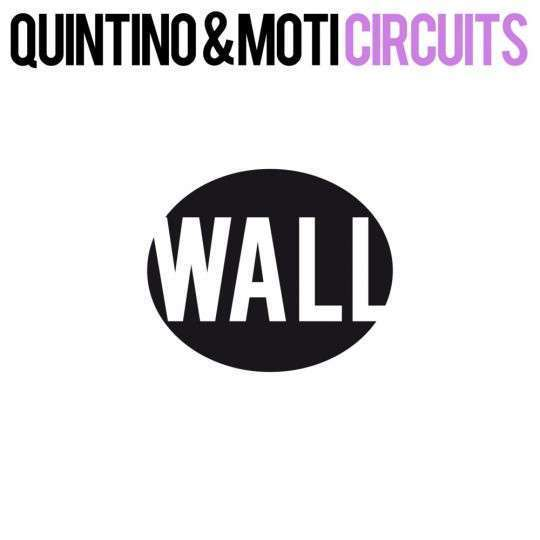 Coverafbeelding Circuits - Quintino & Moti