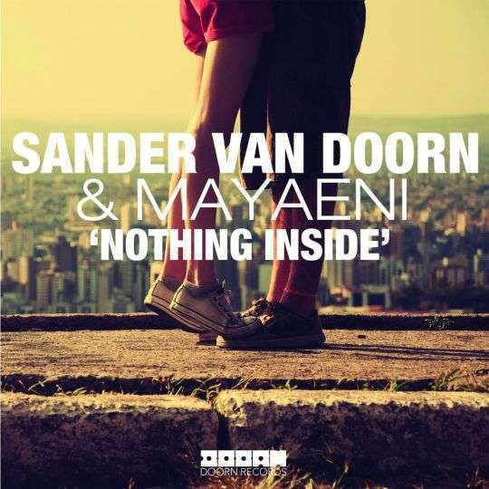 Coverafbeelding Nothing Inside - Sander Van Doorn & Mayaeni