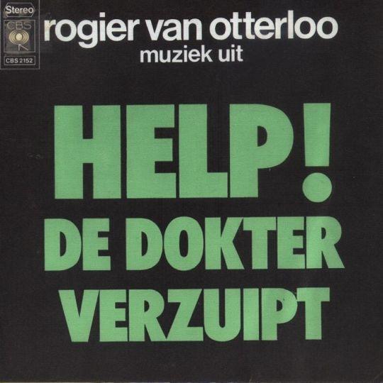 Coverafbeelding Muziek Uit Help! De Dokter Verzuipt : Help! - Rogier Van Otterloo