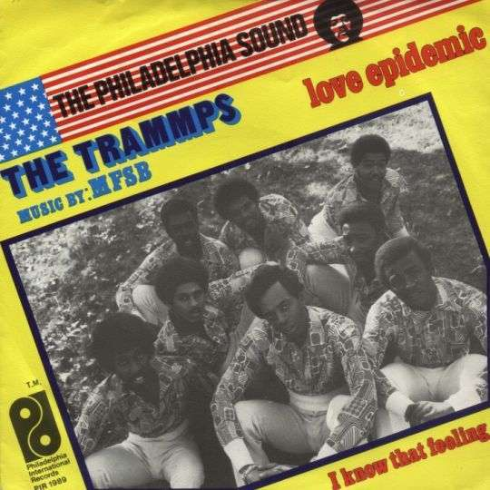 Coverafbeelding Love Epidemic - The Trammps - Music By: Mfsb