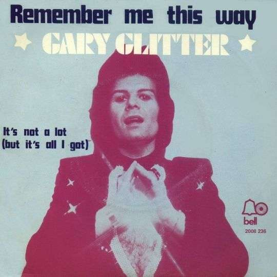 Coverafbeelding Remember Me This Way - Gary Glitter