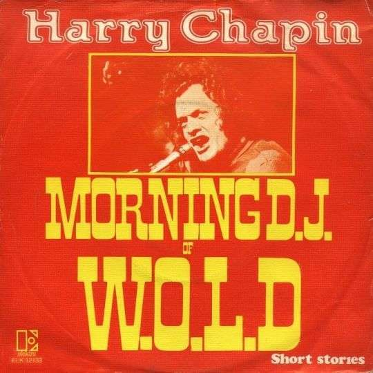 Coverafbeelding Harry Chapin - Morning D.J. Of W.O.L.D