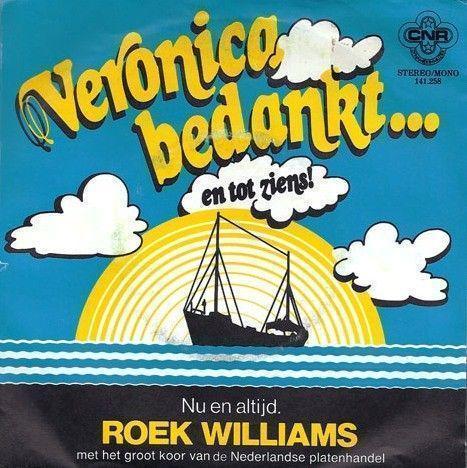 Coverafbeelding Roek Williams met Het Groot Koor Van De Nederlandse Platenhandel - Veronica Bedankt.