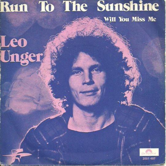 Coverafbeelding Leo Unger - Run To The Sunshine