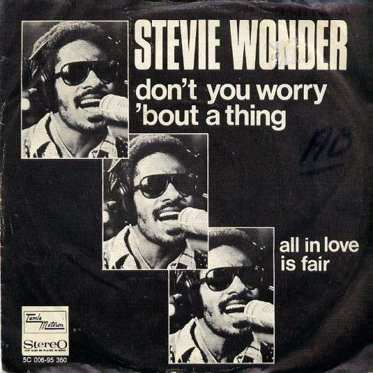 Coverafbeelding Stevie Wonder - Don't You Worry 'bout A Thing