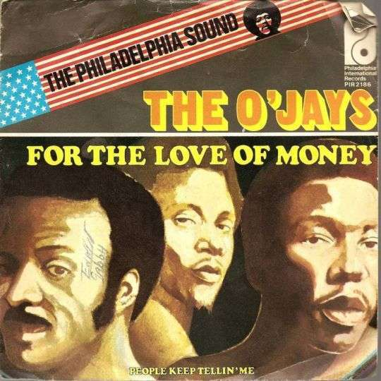 Coverafbeelding The O'Jays - For The Love Of Money