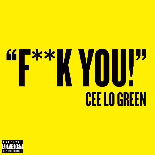 Coverafbeelding F**k You! - Cee Lo Green