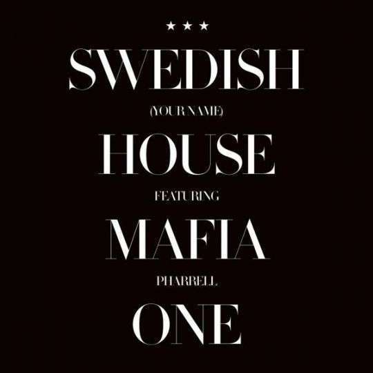 Coverafbeelding Swedish House Mafia featuring Pharrell - One (Your Name)