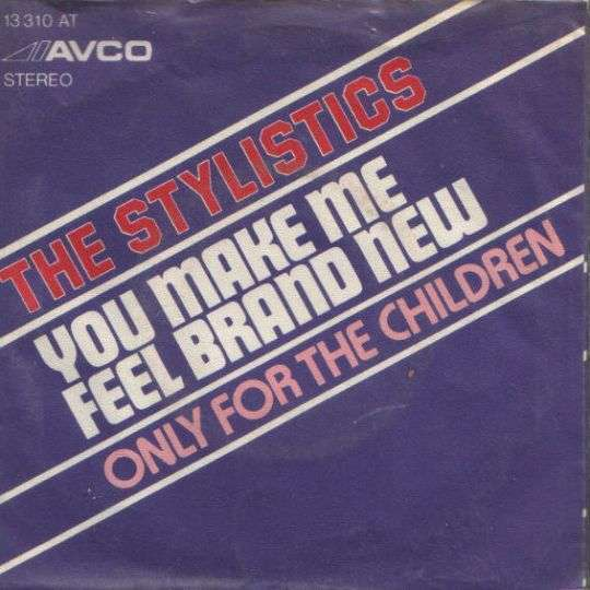 Coverafbeelding You Make Me Feel Brand New - The Stylistics