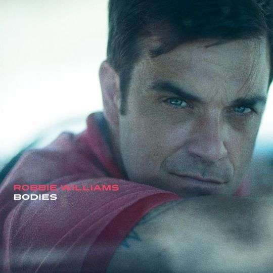 Coverafbeelding Robbie Williams - Bodies