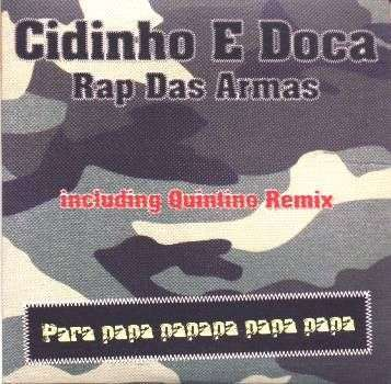 Coverafbeelding Cidinho e Doca - Rap Das Armas - Para Papa Papapa Papa Papa [Quintino Remix]
