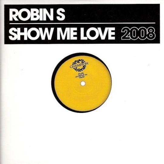 Coverafbeelding Robin S - Show me love 2008