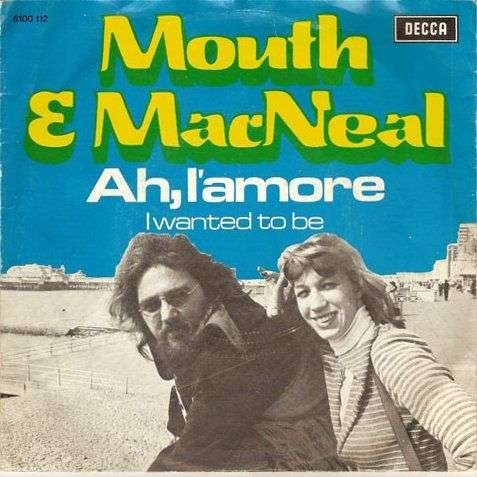 Coverafbeelding Ah, L'amore - Mouth & Macneal