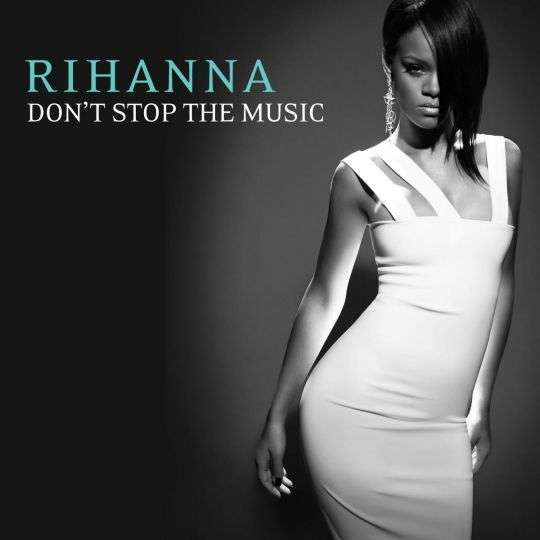 Coverafbeelding Rihanna - Don't Stop The Music