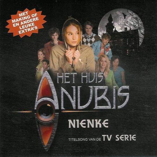 Coverafbeelding Nienke - Het Huis Anubis - Titelsong Van De Tv Serie