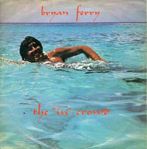 "Coverafbeelding Bryan Ferry - The ""In"" Crowd"
