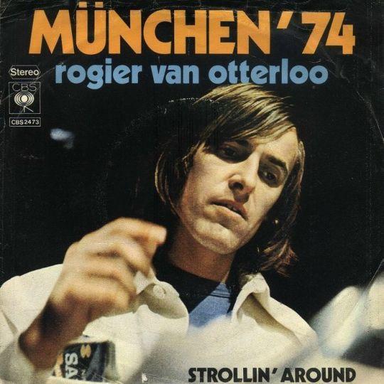 Coverafbeelding München '74 - Rogier Van Otterloo