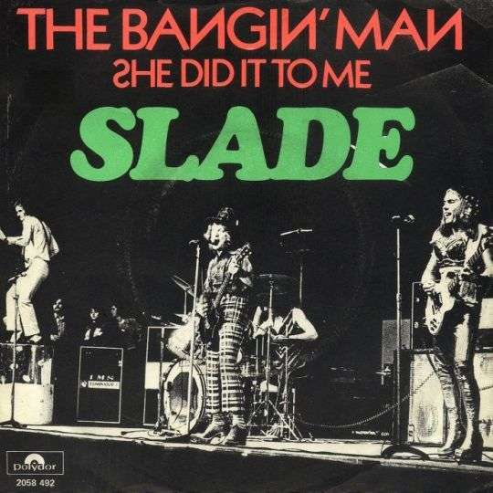 Coverafbeelding The Bangin' Man - Slade