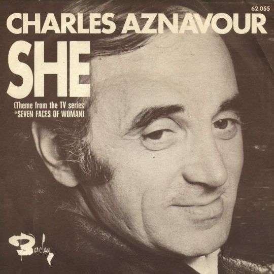 "Coverafbeelding Charles Aznavour - She (Theme From The TV Series ""Seven Faces Of Woman)"