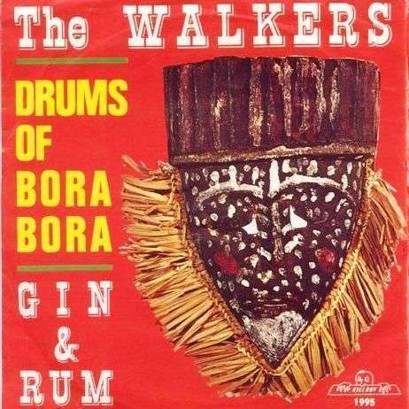 Coverafbeelding Drums Of Bora Bora - The Walkers