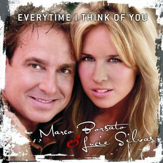 Coverafbeelding Everytime I Think Of You - Marco Borsato & Lucie Silvas