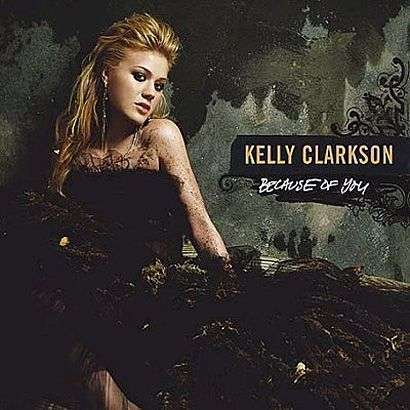 Coverafbeelding Because Of You - Kelly Clarkson