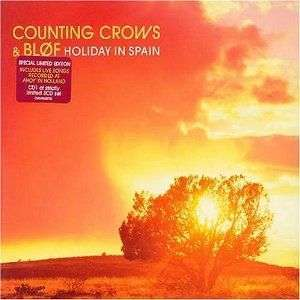 Coverafbeelding Counting Crows & Bløf - Holiday In Spain