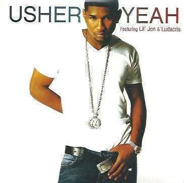 Coverafbeelding Yeah - Usher Featuring Lil' Jon & Ludacris