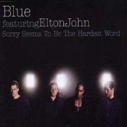 Coverafbeelding Blue featuring Elton John - Sorry Seems To Be The Hardest Word