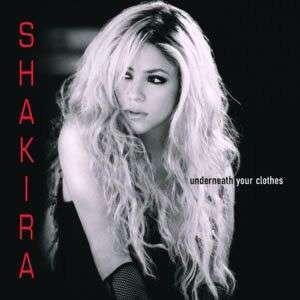 Coverafbeelding Underneath Your Clothes - Shakira